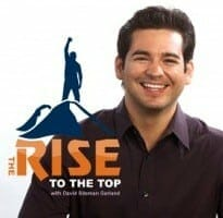 David Siteman Garland - Founder of The Rise To The Top